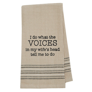Voices in My Wife's Head Kitchen Dishtowel