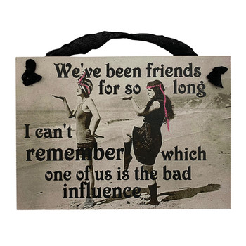 Gift For Her Novelty Vintage Print Funny Decorative Wood Hanging Sign Long Time Friends