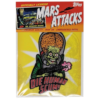 Mars Attacks Die Human Scum Patch packaging view