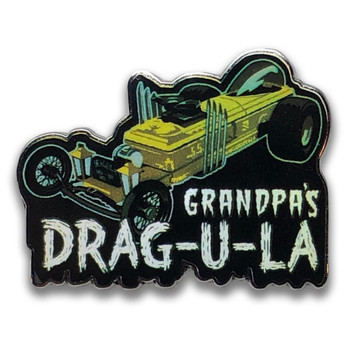 Grandpa's DRAG-U-LA Collectable Pin