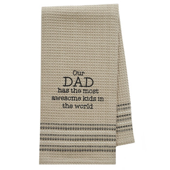 Our Dad Kitchen Dish Towel