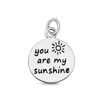 """You are my sunshine"" round sterling silver pendant."