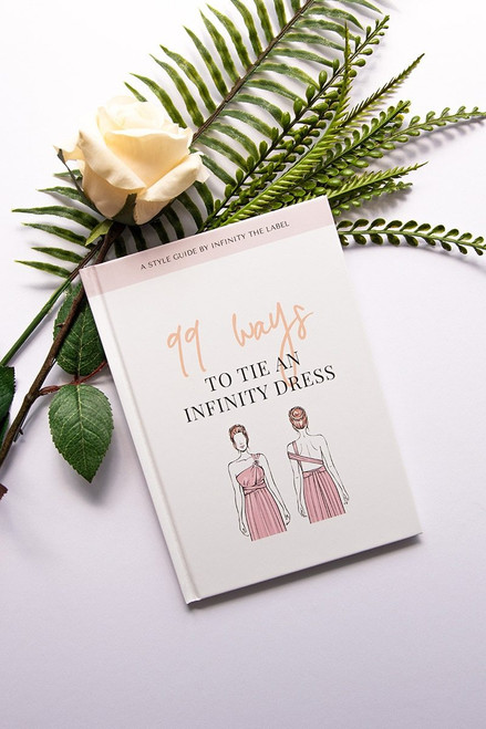 99 Ways To Tie An Infinity Dress Book