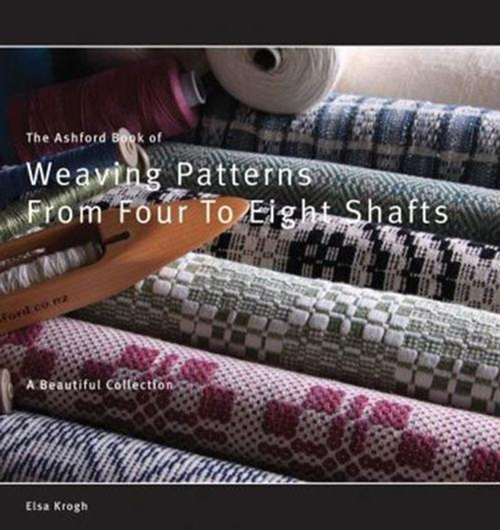 Ashford Book of Weaving Patterns from 4 to 8 shafts