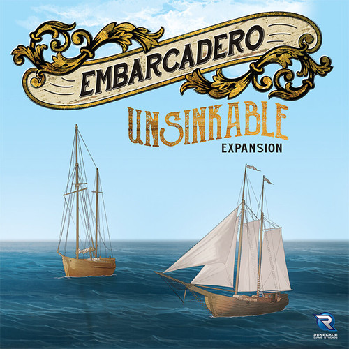 Embarcadero Unsinkable Expansion Pre-Order