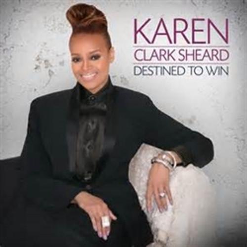 Destined to Win by Karen Clark Sheard