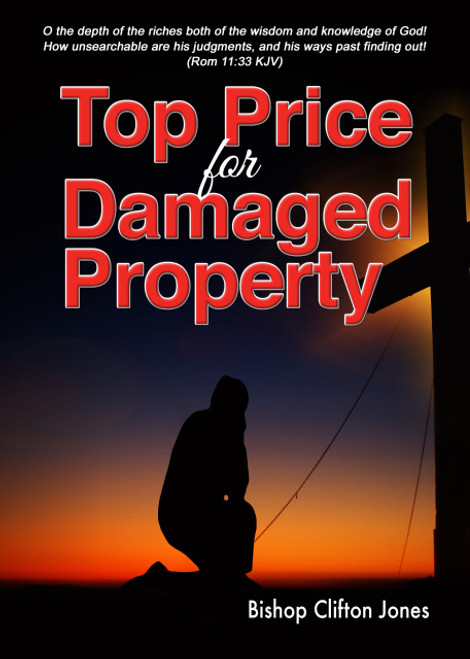 Top Price for Damaged Property by Bishop Clifton Jones
