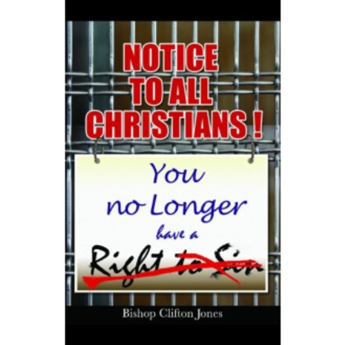 Notice To All Christians by Bishop Clifton Jones