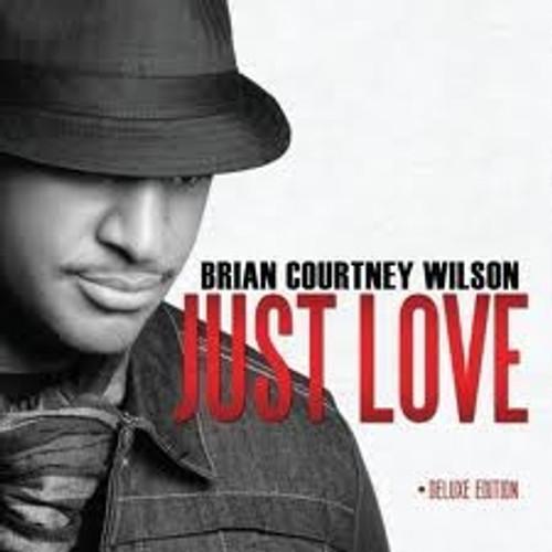Brian Courtney Wilson, Just Love