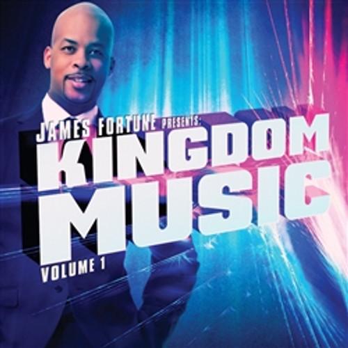James Fortune Presents: Kingdom Music