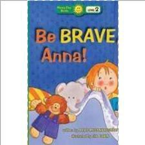 Be Brave, Anna by Jodee Mcconnaughhay
