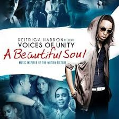 Deitrick Haddon presents Voices of Unity, A Beautiful Soul