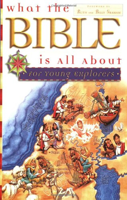 What The Bible Is All About for Young Explorers by Dr. Henrietta Mears