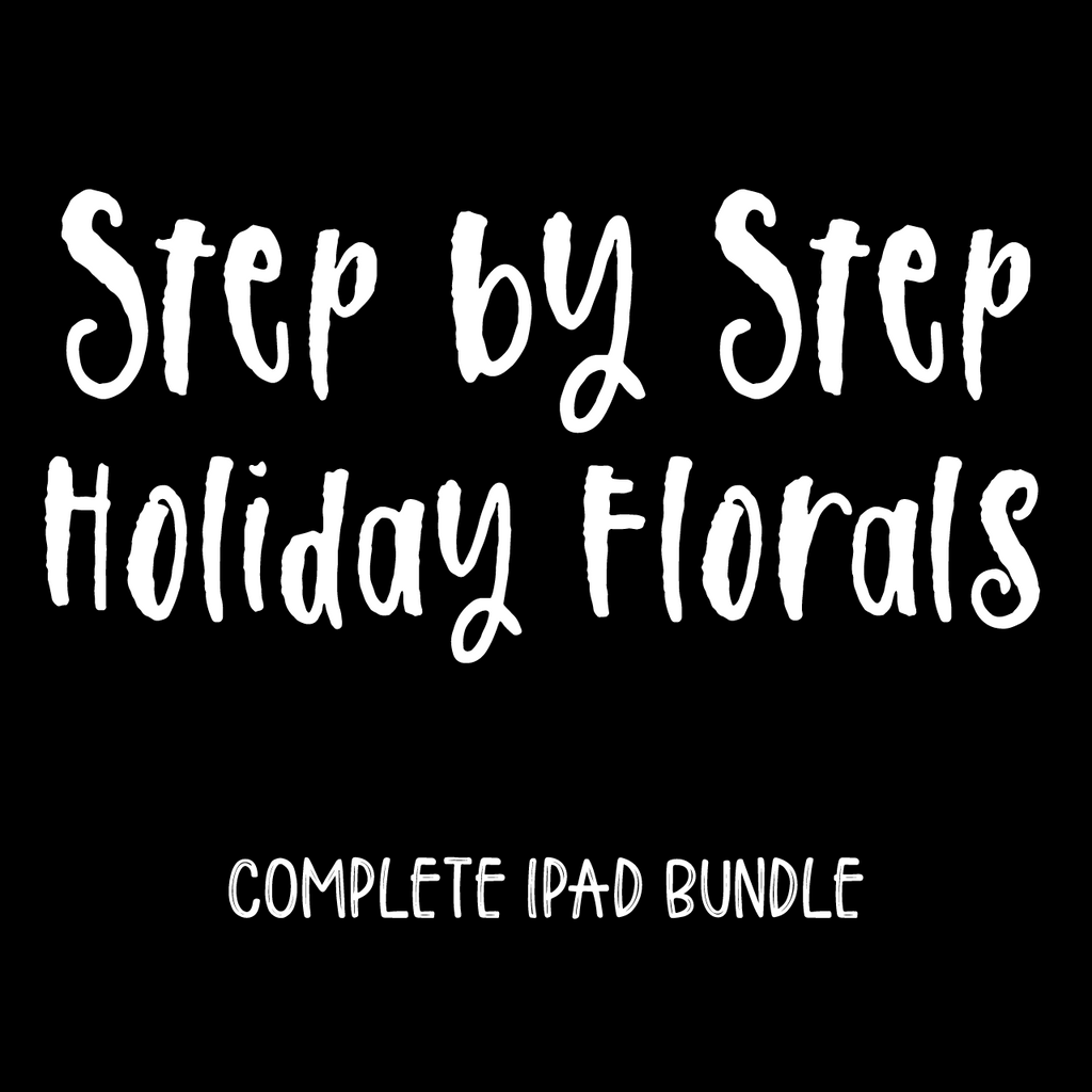 Step by Step Holiday Florals