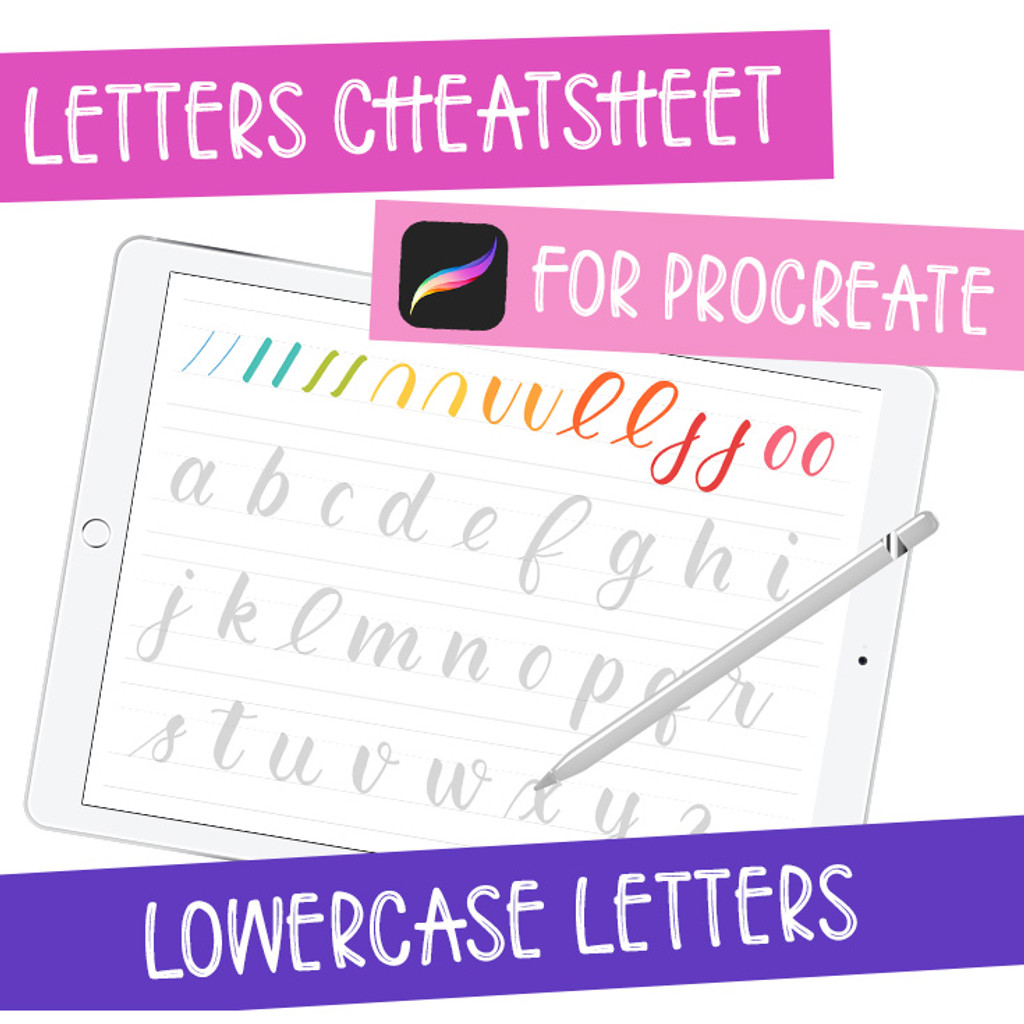 iPad Lettering Cheatsheet - Lowercase Letters