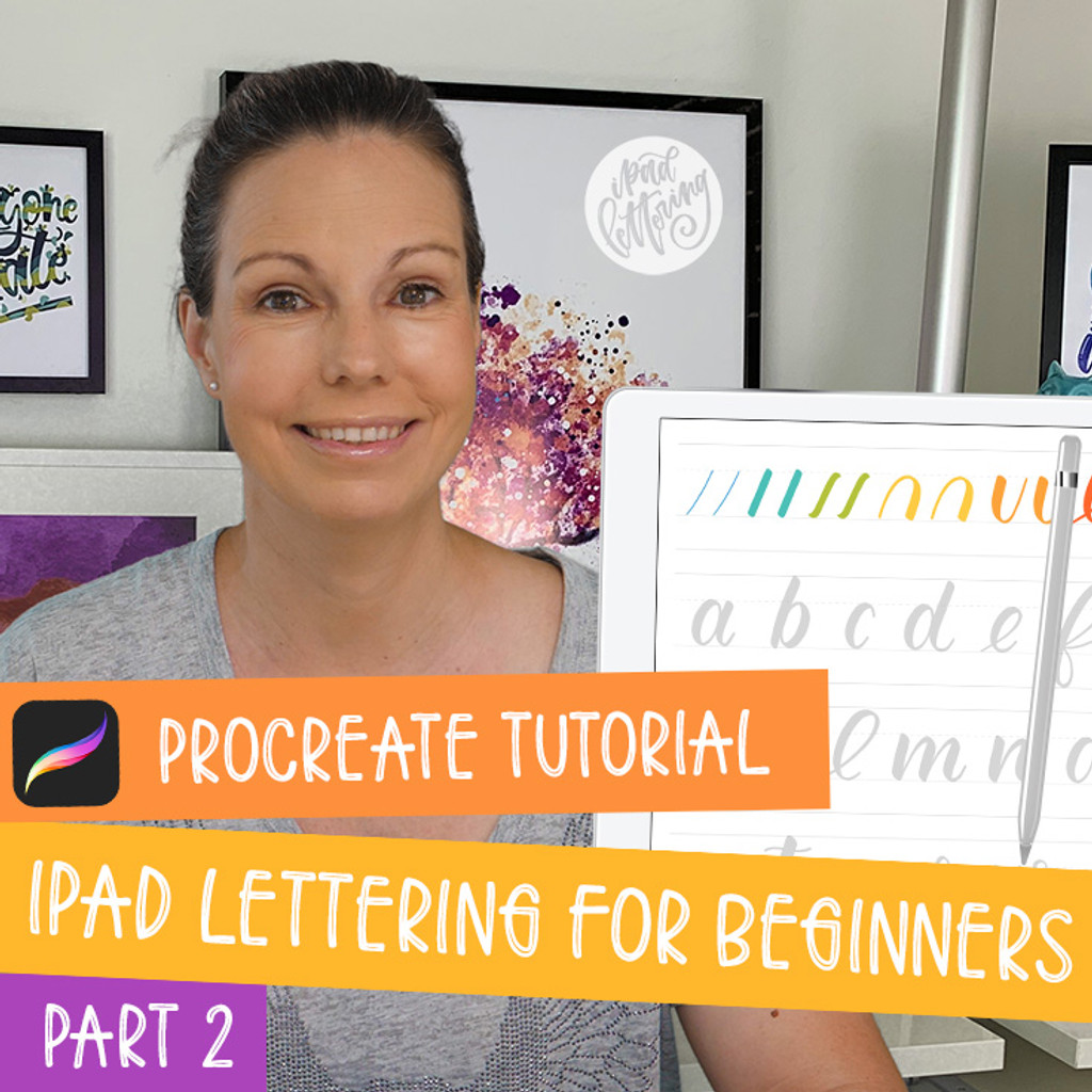 iPad Lettering for Beginners - Procreate Tutorial (part 2)