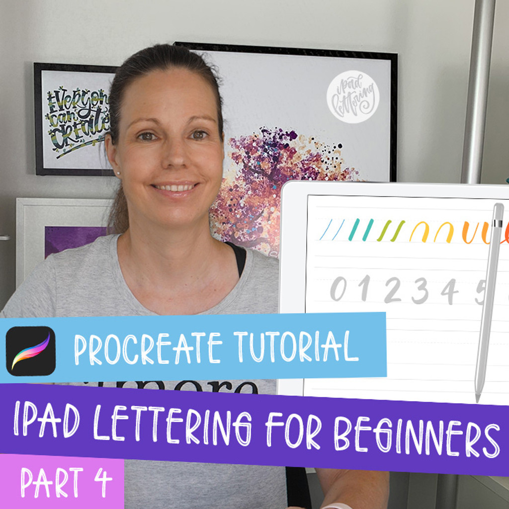 iPad Lettering for Beginners - Procreate Tutorial (part 4)