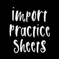 Import Practice Sheets