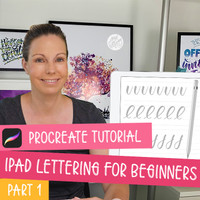 iPad Lettering for Beginners - Procreate Tutorial (part 1)