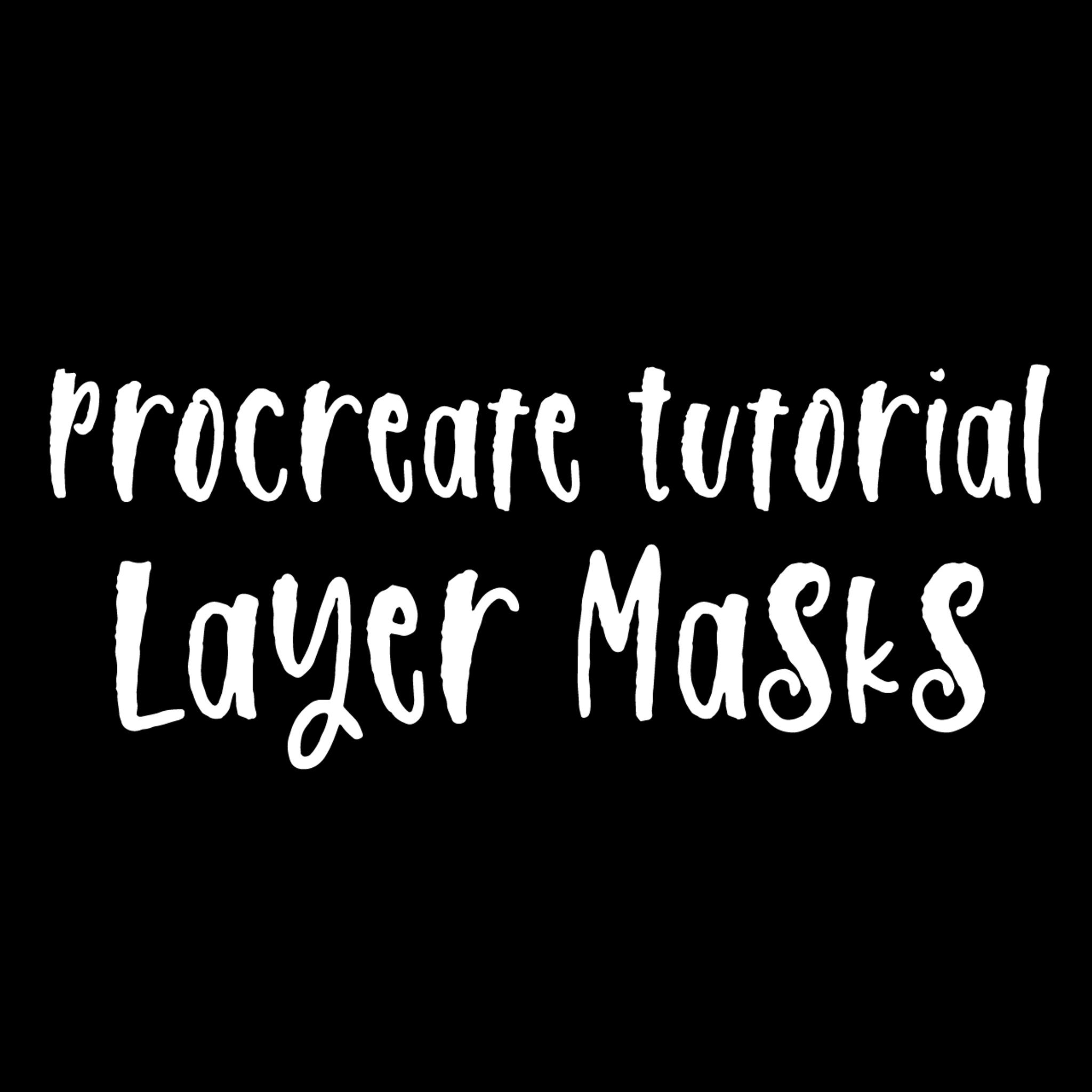 Procreate Tutorial: Layer Masks - iPad Lettering