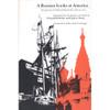 A Russian Looks at America: The Journey of Aleksandr Borisovich Lakier in 1857