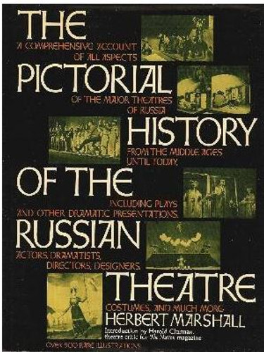 he Pictorial History of the Russian Theatre.