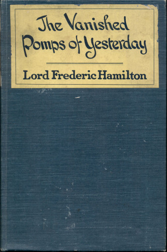 The Vanished Pomps of Yesterday [1921]