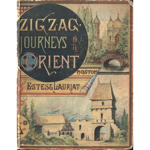 Zig Zag Journeys in the Orient Butterworth [1882]