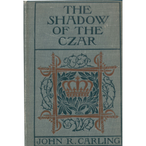The Shadow Of The Czar [1904]
