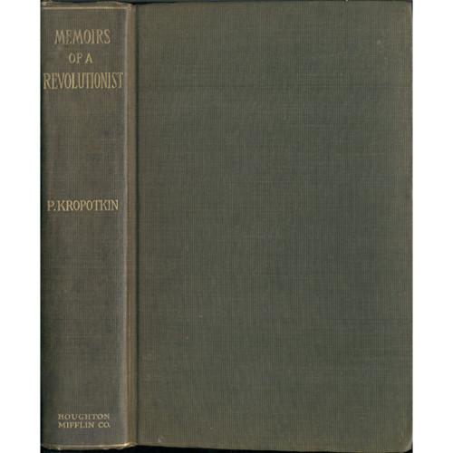Memoirs of a Revolutionist. P. Kropotkin [1899]