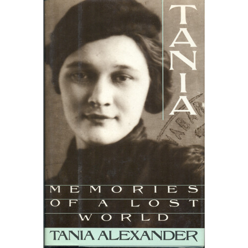 Tania: Memories of a Lost World