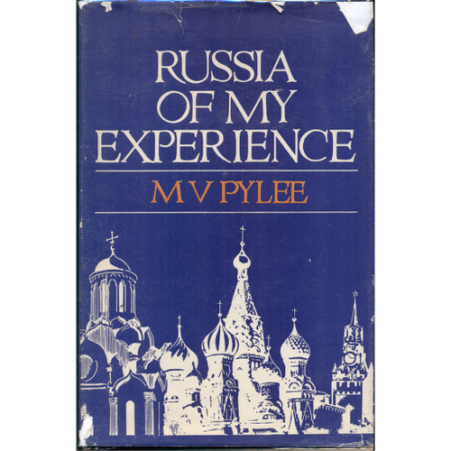 Russia of My Experience [M. V. Pylee]