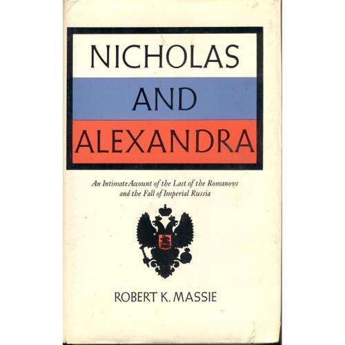 Nicholas and Alexandra [1st ed, 3rd prtg]