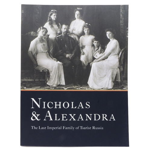 Nicholas & Alexandra: The Last Imperial Family of Russia