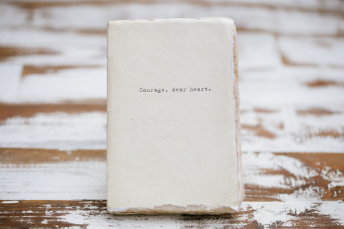 Courage, Dear Heart Paper Journal