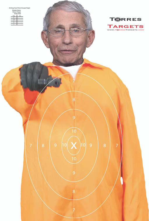 Anthony Fauci Shooting Target - Prison Escapee
