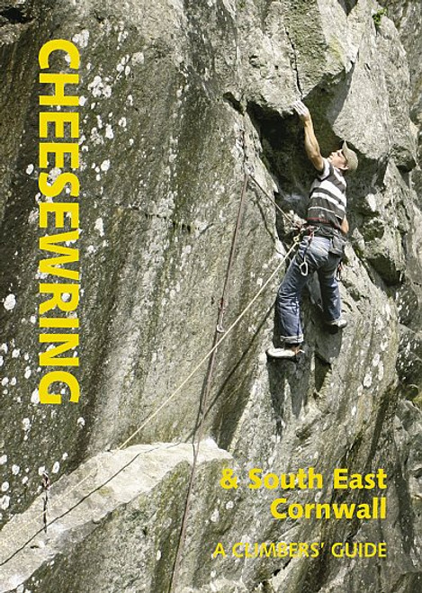 Cheesewring & South East Cornwall. A Climber's Guide