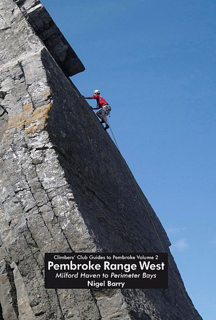 Pembroke Range West. Climbers' Club Guides to Pembroke Volume 2 (Climbers' Club)
