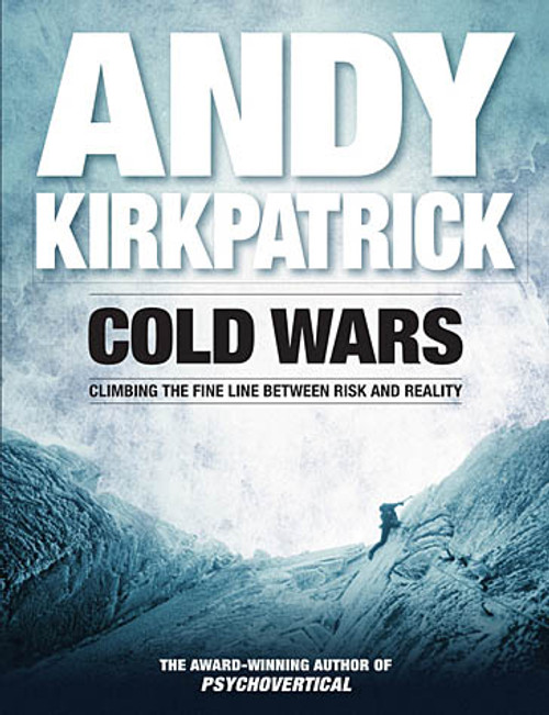 Cold Wars - Andy Kirkpatrick