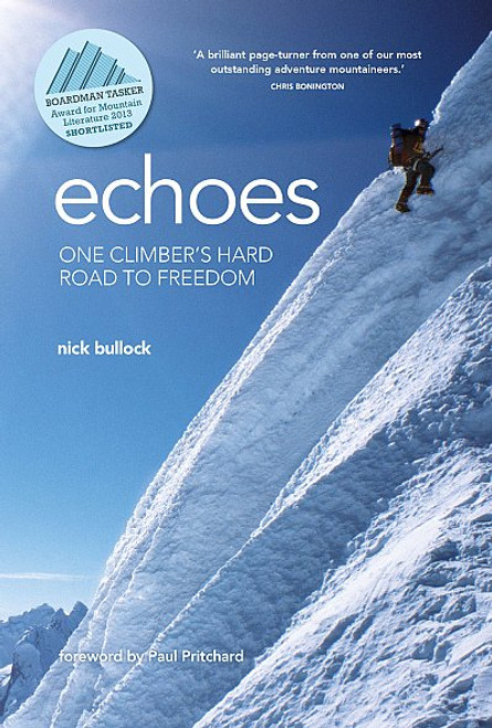 Echoes: One climber's hard road to freedom - Bullock