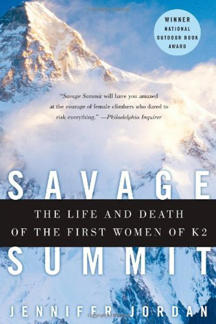 Savage Summit - Life and Death of the First Women of K2