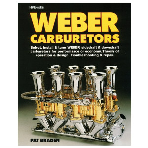 Guide To Weber Carburetors By Pat Braden Shop Manual