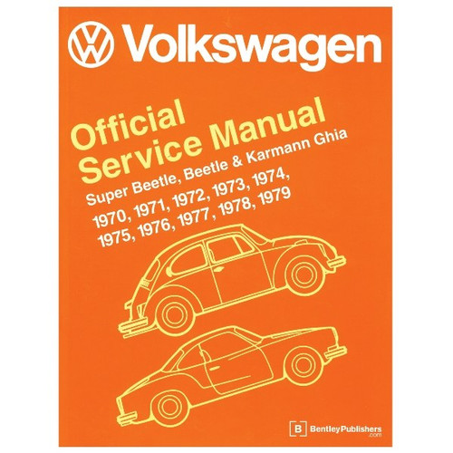 Bentley Shop Manual For Type 1 Bug & Ghia 1970-1979 Air-cooled Volkswagens