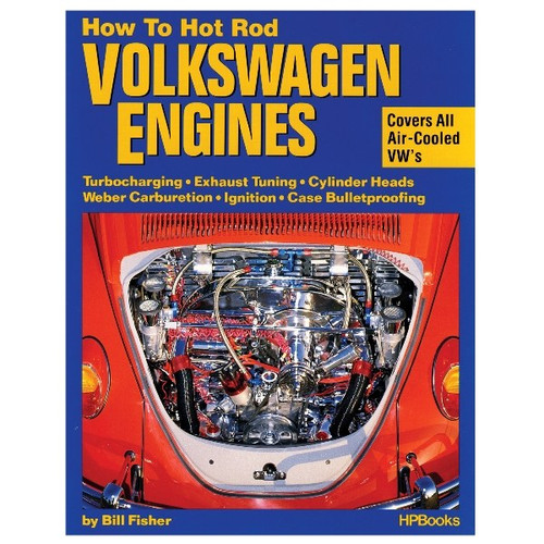 How To Hot Rod Vw Air-cooled Engines By Bill Fisher Shop Manual