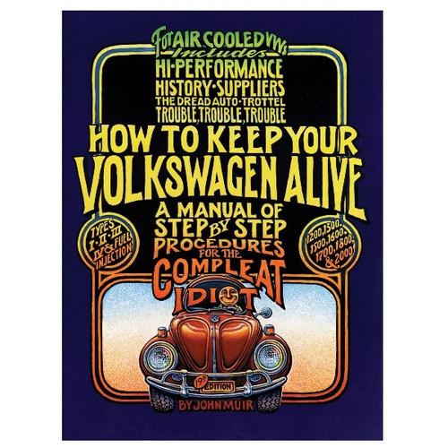 Idiot Manual By John Muir Shop Manual For Air-cooled Volkswagens