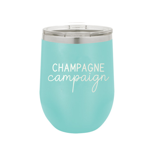 Teal Champagne Campaign 12oz Insulated Tumbler