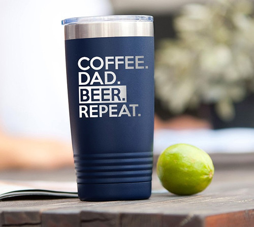 Coffee. Dad. Beer. Repeat. 20oz Navy Insulated Tumbler