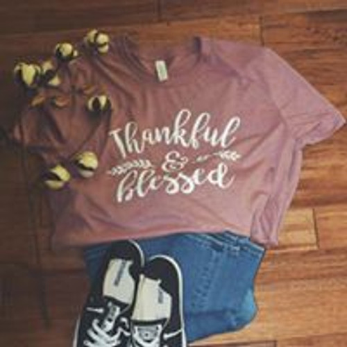 Thanks and Blessed T-Shirt ~ 29 colors available