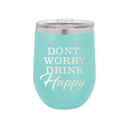 Don't Worry Be Happy 12 Oz Stainless Steel Tumbler w/Lid