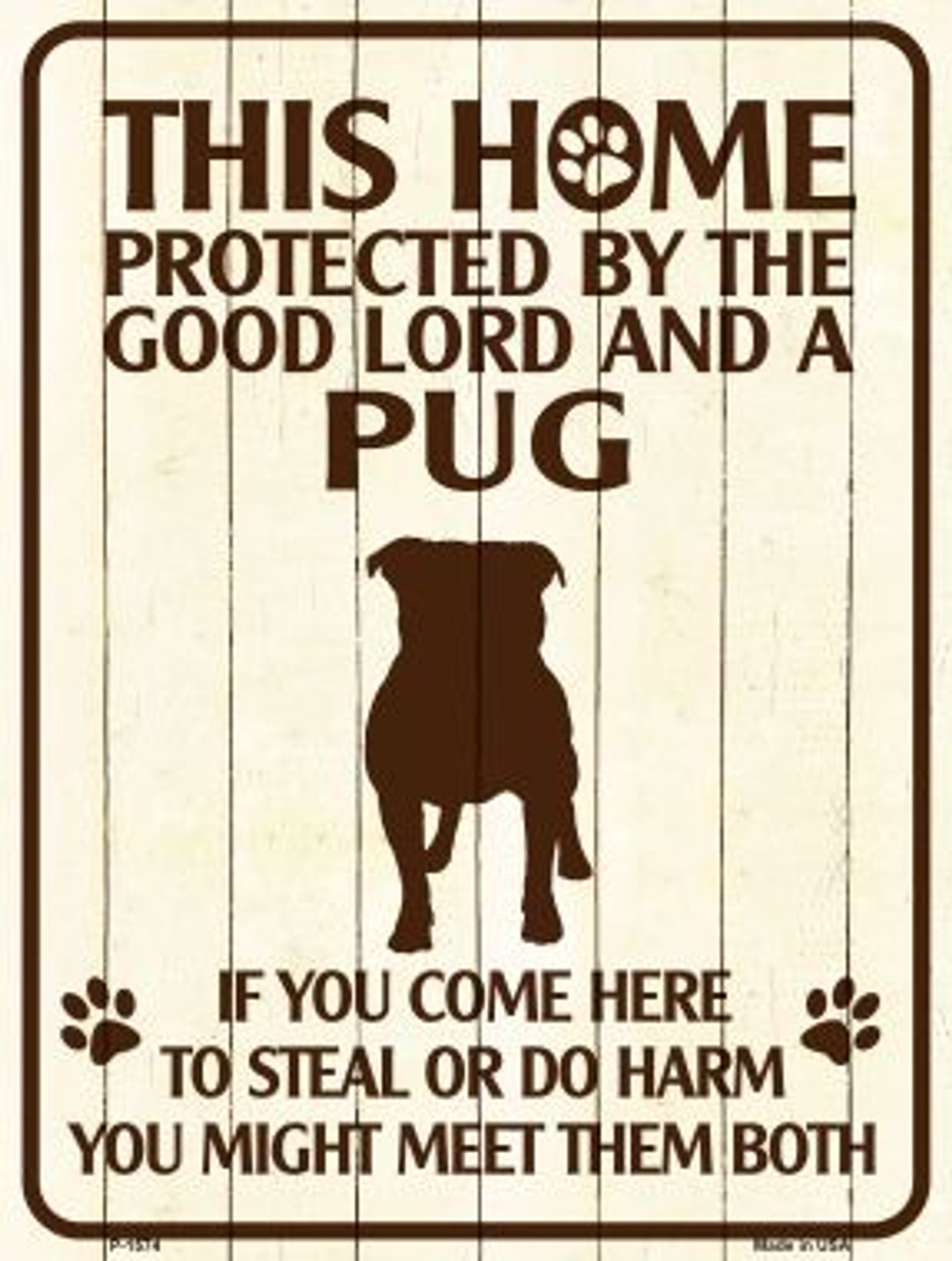 Pug Protected Metal Novelty Parking Sign P-1574